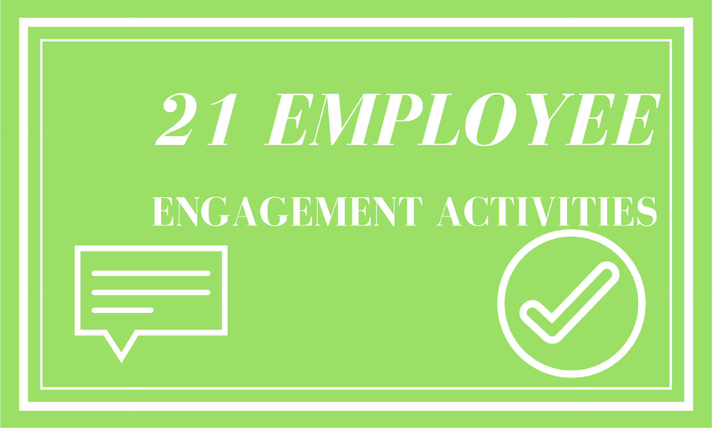 21 employee engagement activities