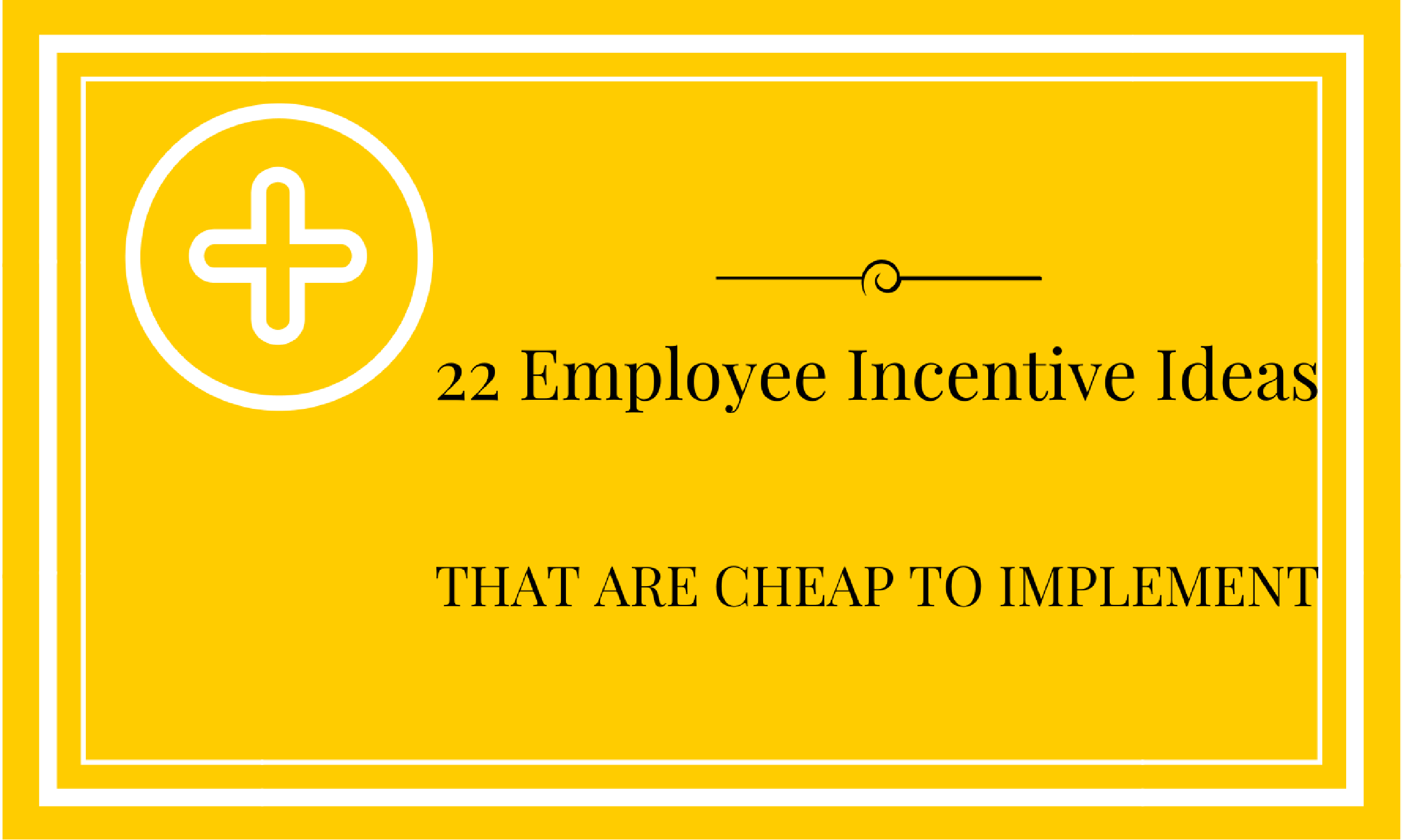 22 employee incentive ideas that are cheap to implement