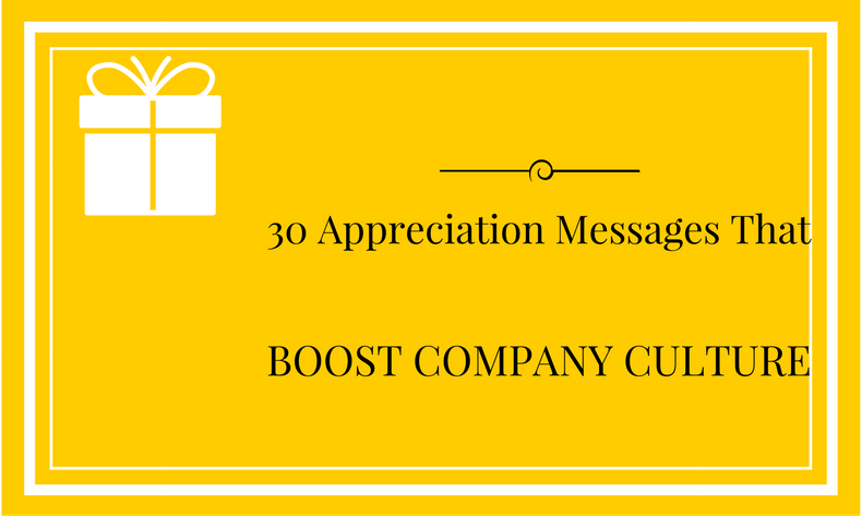 30 employee appreciation messages that boost company culture
