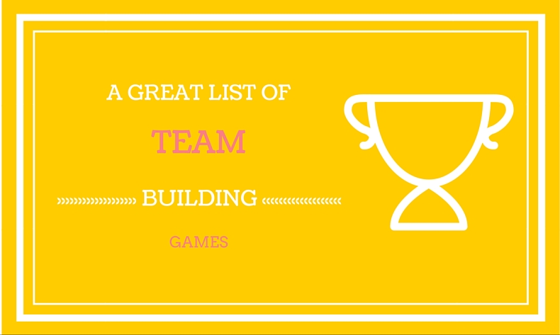 A Great List Of Team Building Games